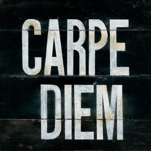 Industrail Chic Carpe Diem by Arnie Fisk