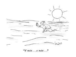 """A twist . . . a twist . . ."" - New Yorker Cartoon by Arnie Levin"