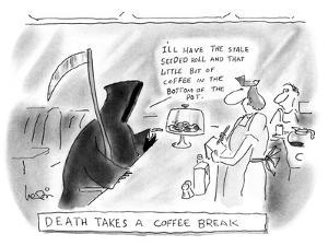 DEATH TAKES A COFFEE BREAK - New Yorker Cartoon by Arnie Levin