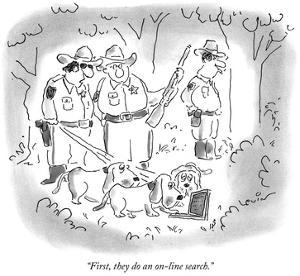 """""""First, they do an on-line search."""" - New Yorker Cartoon by Arnie Levin"""