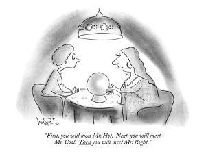 """""""First, you will meet Mr. Hot.  Next, you will meet Mr. Cool.  Then you wi?"""" - New Yorker Cartoon by Arnie Levin"""