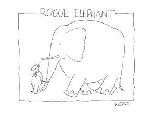 Rogue Elephant - New Yorker Cartoon by Arnie Levin