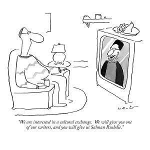 """We are interested in a cultural exchange.  We will give you one of our wr?"" - New Yorker Cartoon by Arnie Levin"