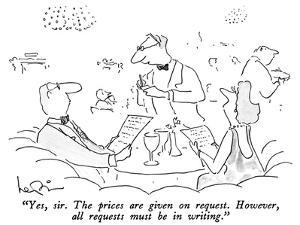 """""""Yes, sir.  The prices are given on request.  However, all requests must b…"""" - New Yorker Cartoon by Arnie Levin"""
