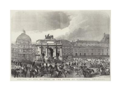 Arrival of Her Majesty in the Place Du Carrousel, Tuileries--Giclee Print