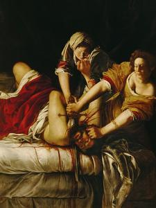 Judith and Holofernes, Around 1620 by Artemisia Gentileschi