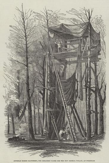 Artesian Boring Machinery, for Obtaining Water for the New Crystal Palace, at Sydenham--Giclee Print