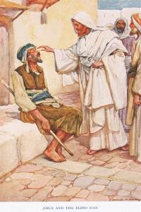 Jesus and the Blind Man by Arthur A. Dixon