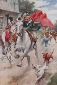 """""""Away Went Gilpin's Horse, and Away Went Gilpin on His Back, Through the Streets of London Town"""" by Arthur C. Michael"""