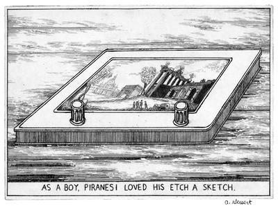 """As a Boy Piranesi Loved His Etch-A-Sketch"" - New Yorker Cartoon"