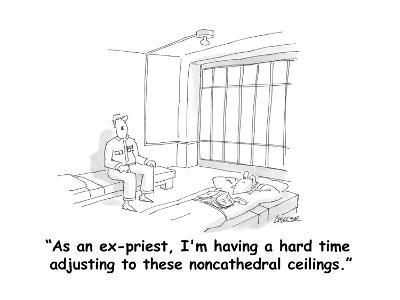 """""""As an ex-priest, I'm having a hard time adjusting to these noncathedral c?"""" - Cartoon-Jack Ziegler-Premium Giclee Print"""