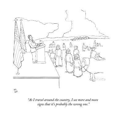 """""""As I travel around the country, I see more and more signs that it's proba?"""" - New Yorker Cartoon-Paul Noth-Premium Giclee Print"""
