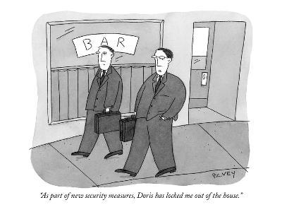 """As part of new security measures, Doris has locked me out of the house."" - New Yorker Cartoon-Peter C. Vey-Premium Giclee Print"