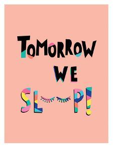 Tomorrow We Sleep by Ashlee Rae