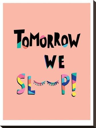 Tomorrow We Sleep