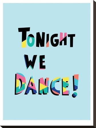 Tonight We Dance by Ashlee Rae