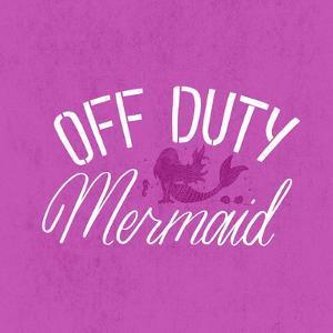 Off Duty Mermaid by Ashley Santoro