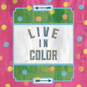 Live in Color by Ashley Sta Teresa