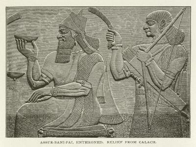 Assur-Bani-Pal Enthroned, Relief from Calach--Giclee Print