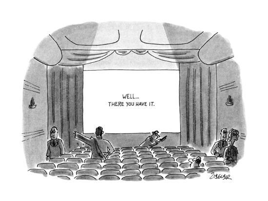 """At the end of a movie the sign on movie theatre screen reads, """"Well...ther? - New Yorker Cartoon-Jack Ziegler-Premium Giclee Print"""