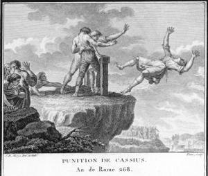 Cassius Convicted of Political Wrong-Doing is Killed by Being Thrown from the Tarpeian Rock Rome by Augustyn Mirys