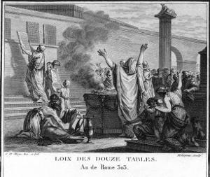 The Twelve Tables Rome's First Legal Code is Drawn up by a Commission by Augustyn Mirys