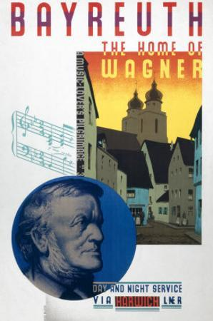 Bayreuth, the Home of Wagner