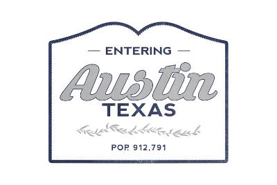 Austin, Texas - Now Entering (Blue)-Lantern Press-Art Print