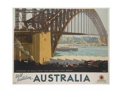 Australia, Constructing the Sydney Harbor Bridge Travel Poster--Giclee Print