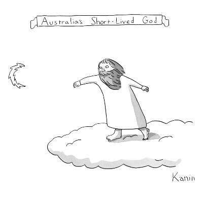 Australia's Short-Lived God - New Yorker Cartoon-Zachary Kanin-Premium Giclee Print