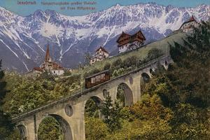 Innsbruck - Funicular Railway and Viaduct. Postcard Sent in 1913 by Austrian Photographer