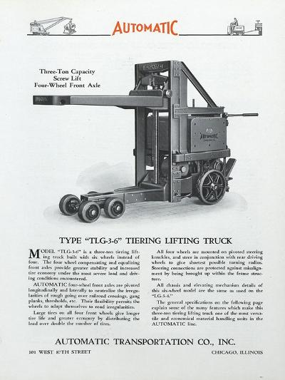 Automatic Transportation Company's Type Tlg 3-6 Tiering Lifting Truck--Giclee Print