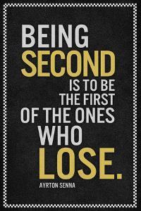 Ayrton Senna Being Second Quote