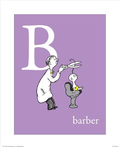 B is for Barber (purple)-Theodor (Dr. Seuss) Geisel-Art Print