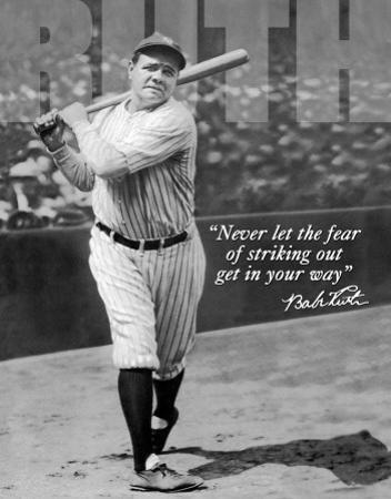 Babe Ruth - No Fear