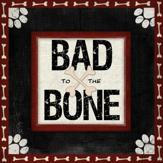 Bad to the Bone-Jennifer Pugh-Art Print