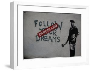 Follow your dreams by Banksy