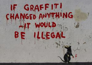 If Graffiti changed anything by Banksy