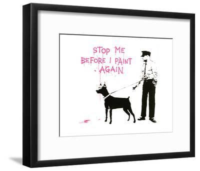 Stop me before I paint again by Banksy