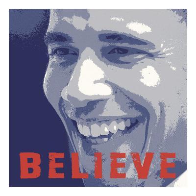Barack Obama: Believe-Celebrity Photography-Art Print