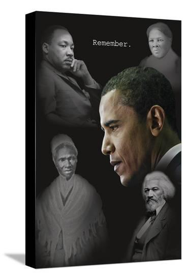 Barack Obama - Remember (no quotes)--Stretched Canvas Print