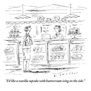 """""""I'd like a vanilla cupcake with buttercream icing on the side."""" - New Yorker Cartoon by Barbara Smaller"""