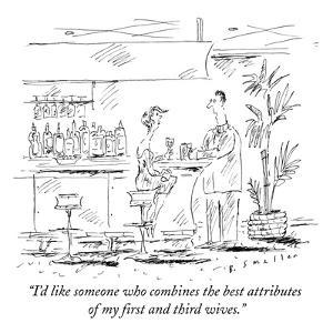 """""""I'd like someone who combines the best attributes of my first and third w?"""" - New Yorker Cartoon by Barbara Smaller"""