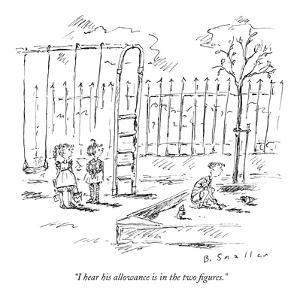 """""""I hear his allowance is in the two figures."""" - New Yorker Cartoon by Barbara Smaller"""