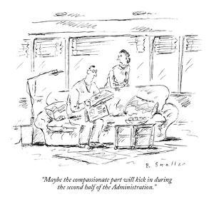 """""""Maybe the compassionate part will kick in during the second half of the A?"""" - New Yorker Cartoon by Barbara Smaller"""