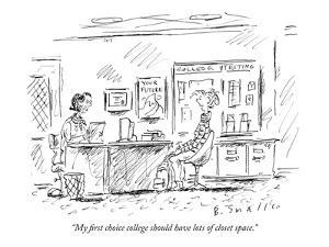"""""""My first choice college should have lots of closet space."""" - New Yorker Cartoon by Barbara Smaller"""