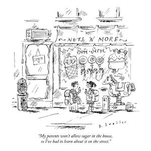 """""""My parents won't allow sugar in the house, so I've had to learn about it ?"""" - New Yorker Cartoon by Barbara Smaller"""