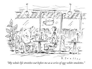 """""""My whole life stretches out before me as a series of egg-white omelettes."""" - New Yorker Cartoon by Barbara Smaller"""