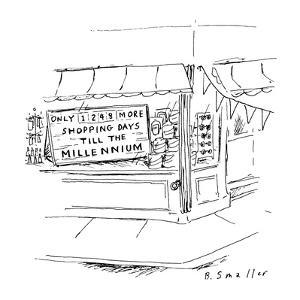 """Sign in storefront window reading, """"Only 1248 More Shopping Days Till The ?"""" - New Yorker Cartoon by Barbara Smaller"""