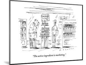 """The active ingredient is marketing."" - New Yorker Cartoon by Barbara Smaller"